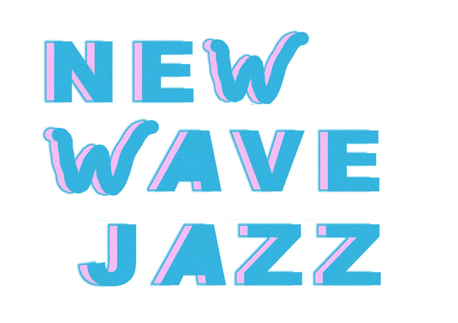 NEW WAVE JAZZ