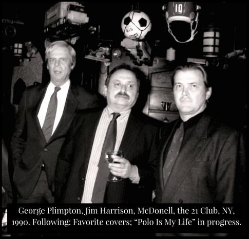George Plimpton, Jim Harrison. Terry McDonell