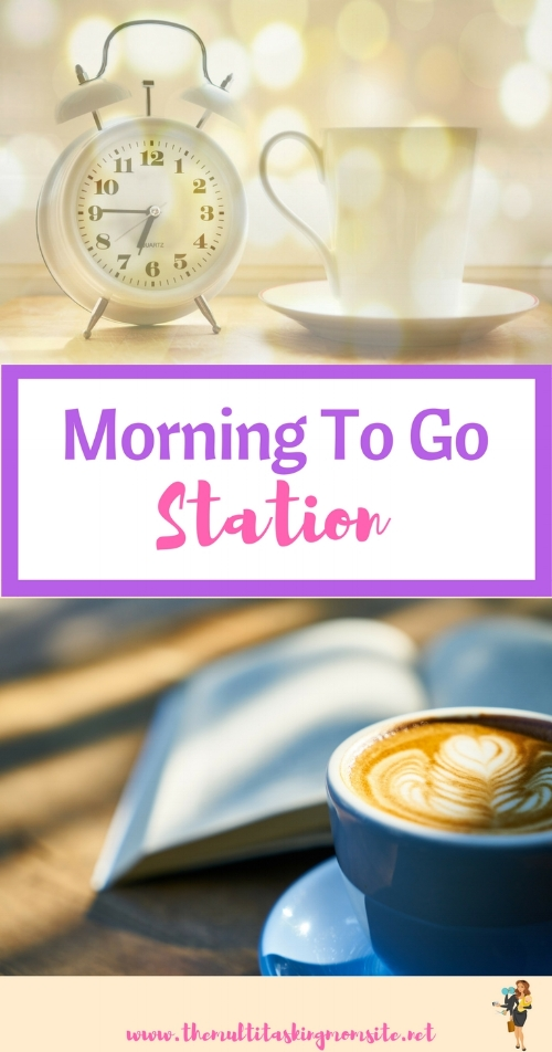 How to create a station the night before so your mornings can be grab and go.