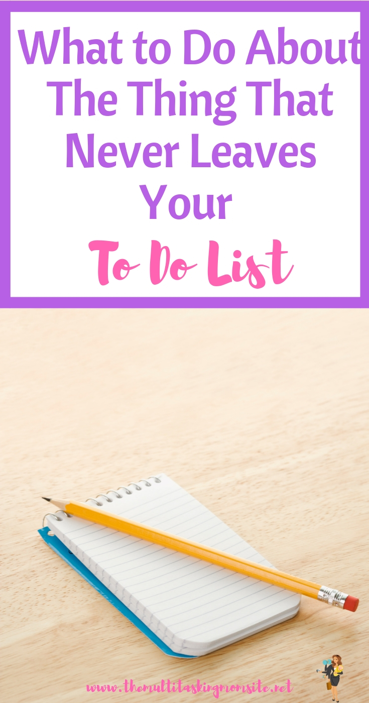 There are things on every to do list that never seem to get crossed out. Find out why and what to do about it.