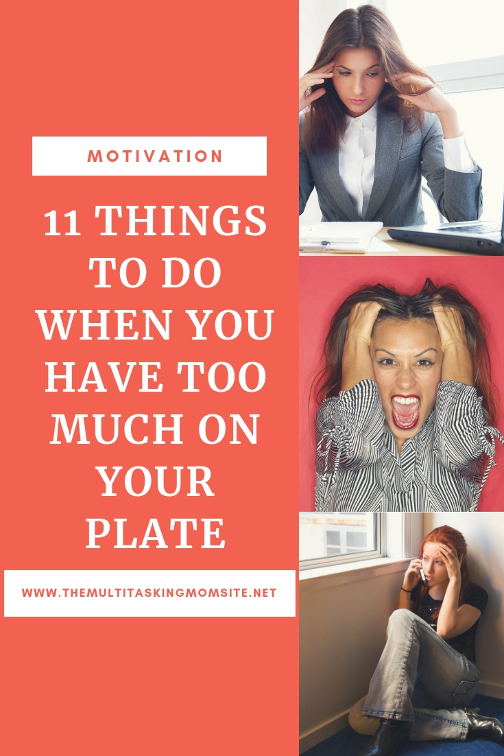 As moms we are often piling too much on our plate and then suffering from stress and overwhelm and exhaustion. Here are things you can do to get back on track when you have too much to do.
