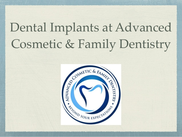 dental-implants-at-advanced-cosmetic-family-dentistry-1-638.jpg