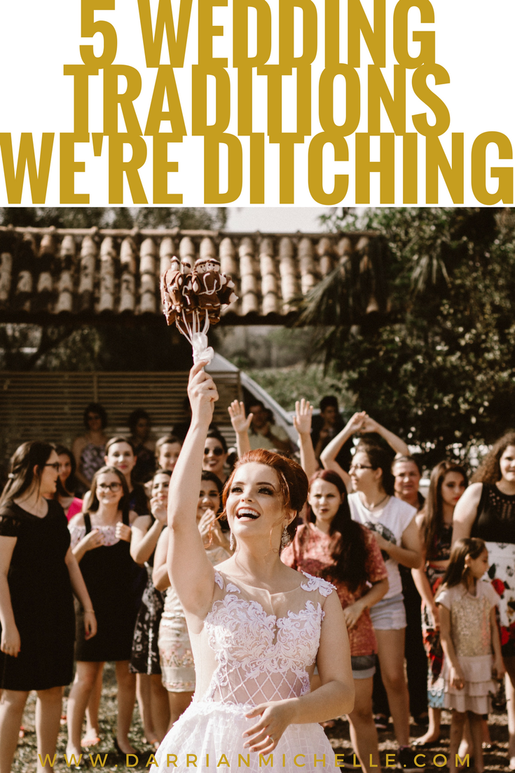 5 wedding traditions we're ditching.png