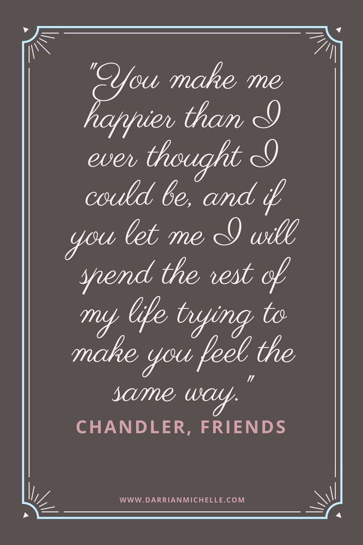 chandler friends love quote.png