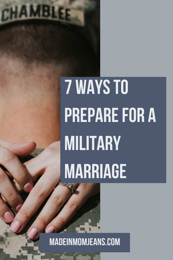 7 Ways to Prepare for a Military Marriage