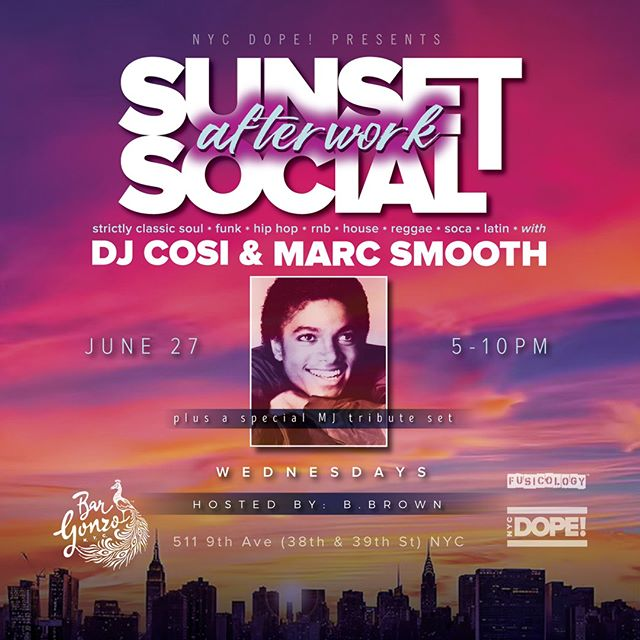 Join us tomorrow night from 6PM onwards for some smooth tunes with @djmarcsmooth & @djcosi for our NYC DOPE Sunset Social After Work Series here at Bar Gonzo! Look out for that #michaeljackson tribute! #bargonzonyc #sunset #dope #sunsetsocial #happyhour #nycbars #fuckitiloveyou #cocktails #beer # wine #nycdjs #rooftop #nycrooftop #spreadinfeathers