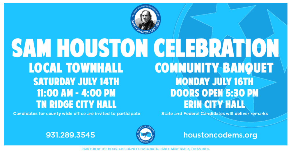 Building for the future, honoring the past. - The Houston County Democratic Party is hosting a two day Sam Houston Celebration to shine a light on local elections and allow for Houston Co residents to meet our Democratic Candidates for State and Federal Office. All HCDP events are free and open to the public. Check this page periodically for updates to the speaking schedule.