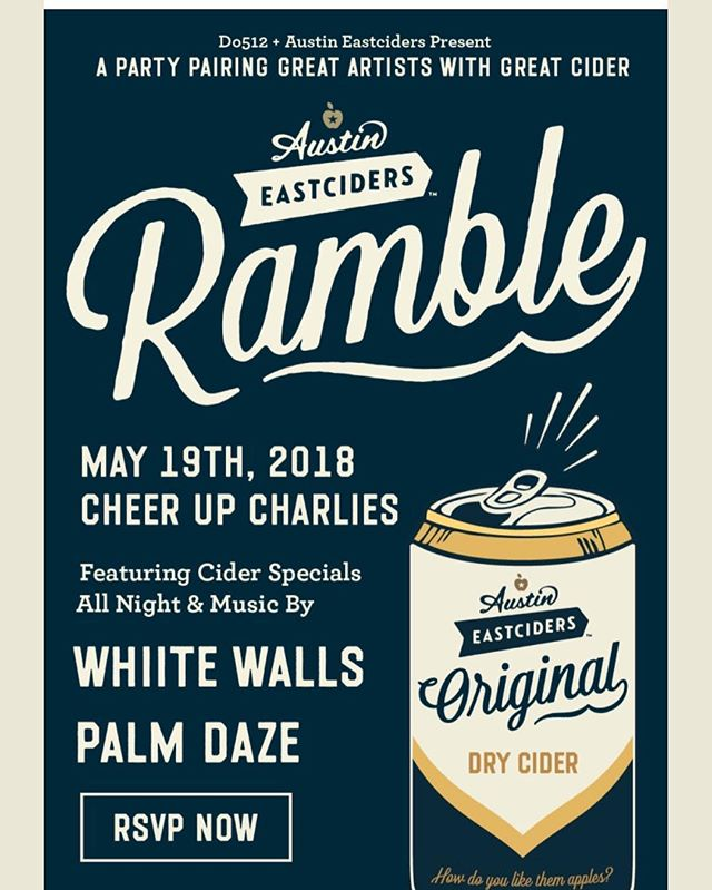 Our next show is at Cheer Up Charlies w/ @whiitewalls for the @eastciders ramble! RSVP via @do512 ❤️