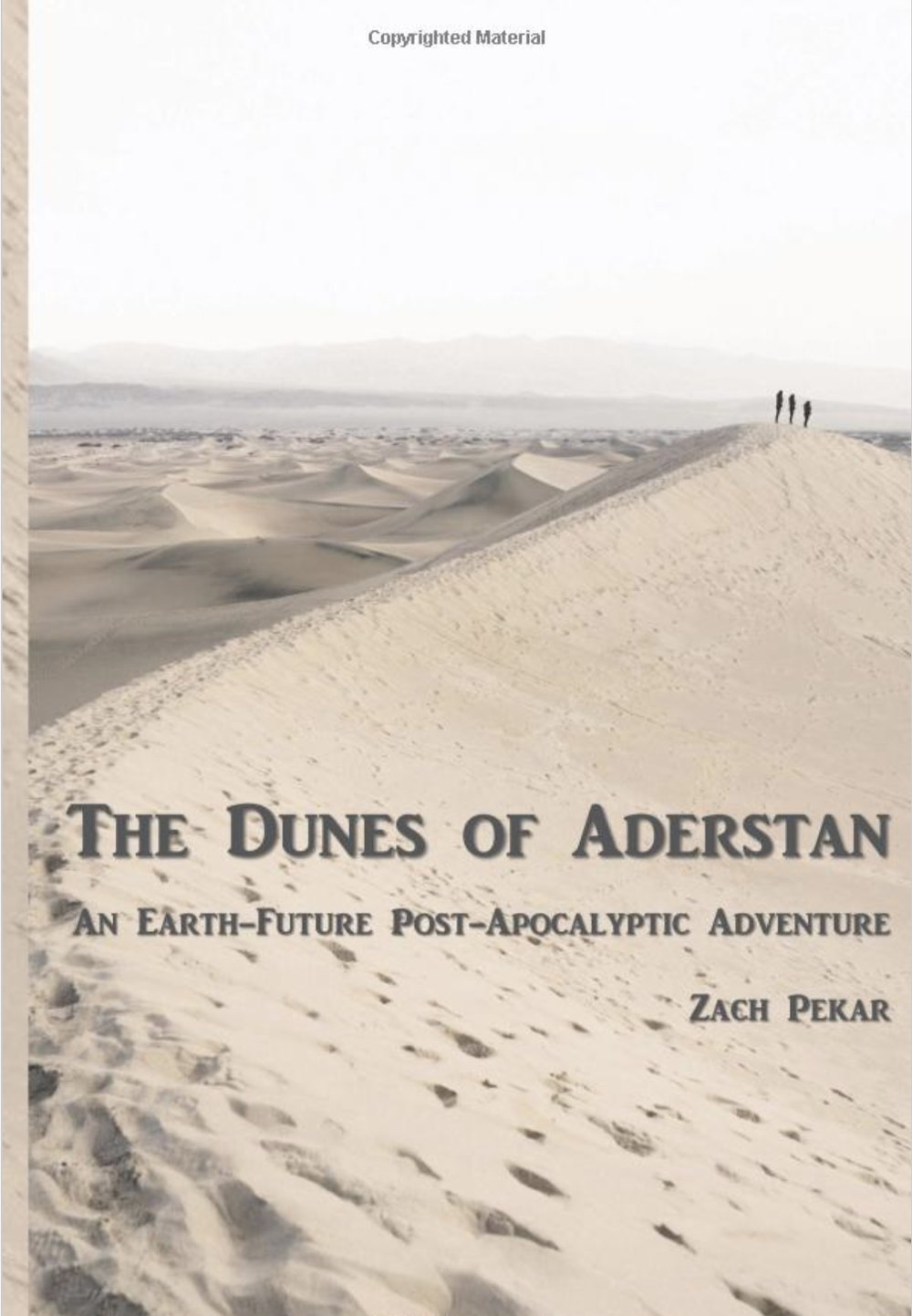 The Dunes of Aderstan: An Earth-Future Post-Apocalyptic Adventure