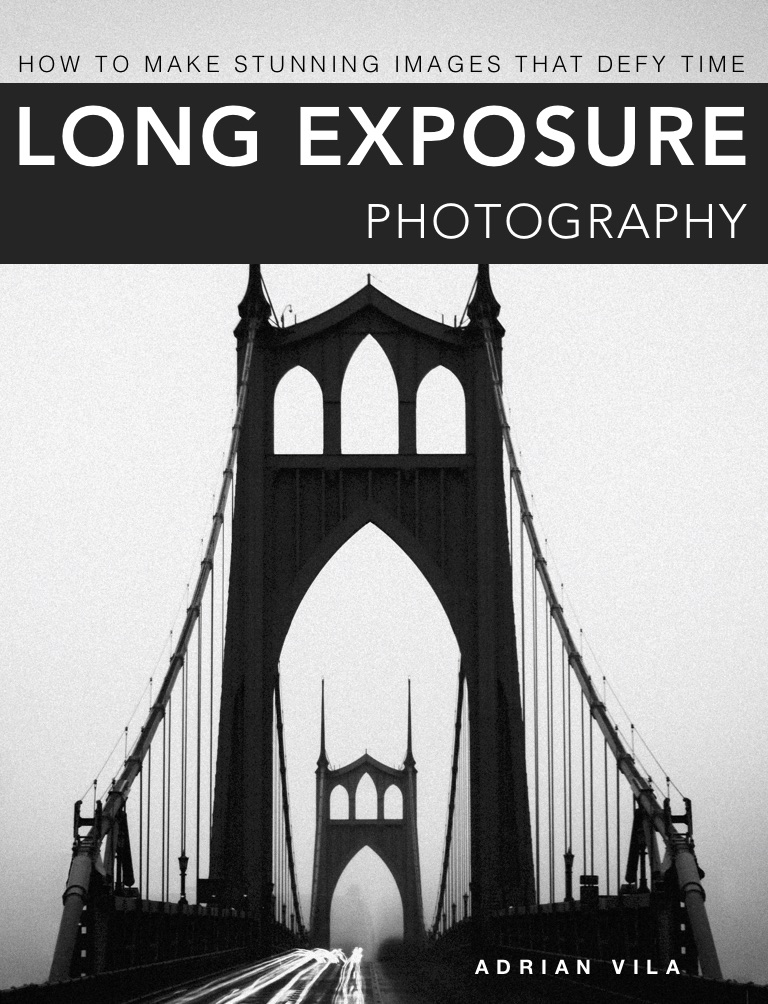 long exposure photography - how to make stunning images that defy timepublished: september 2018eBook, 96 pages