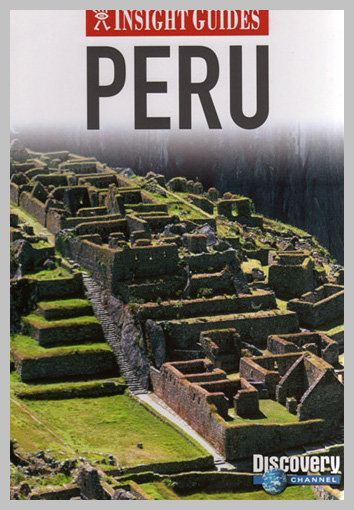 Peru — 2008 New Edition, text and photography