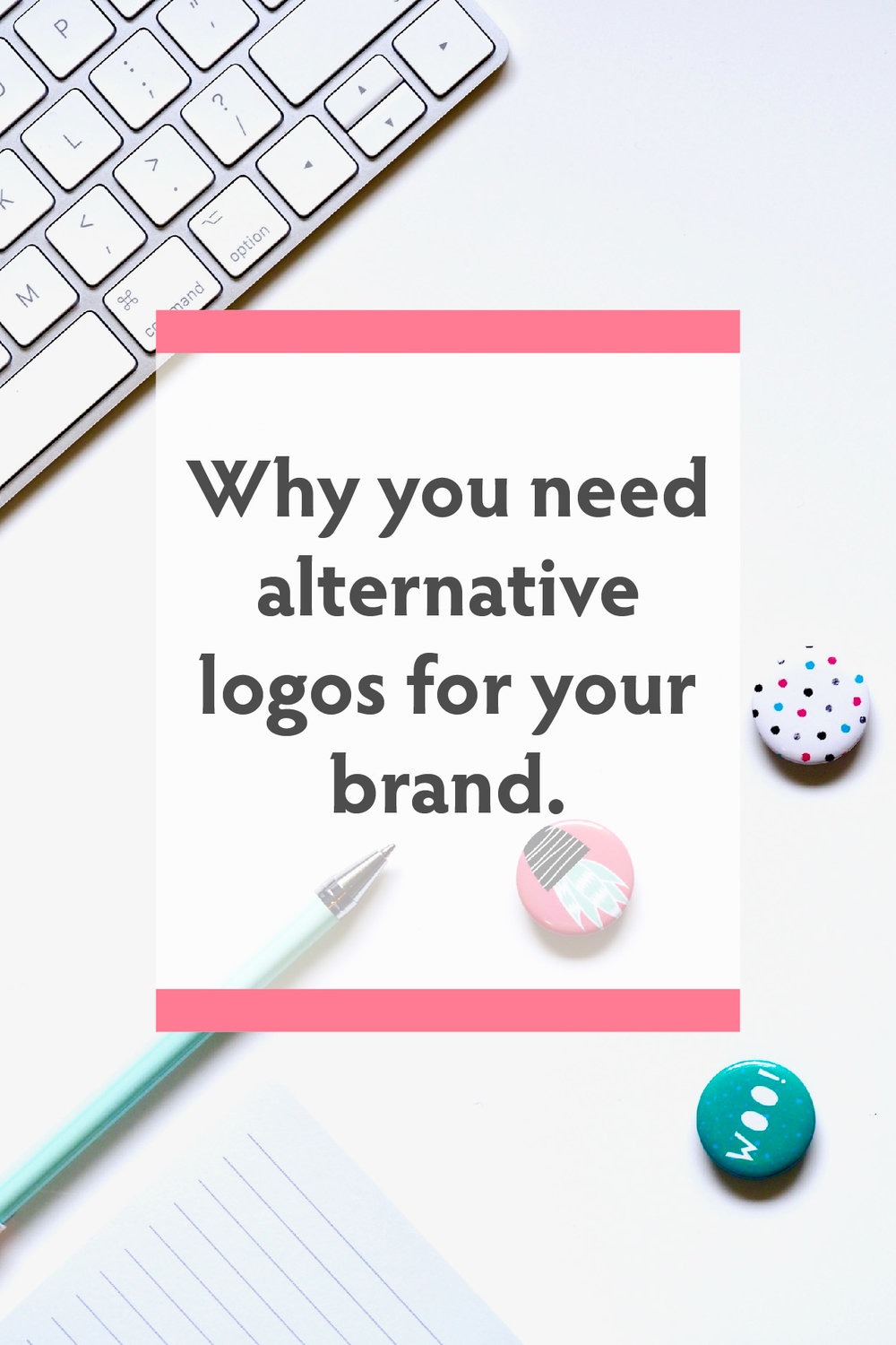 Why you need alternative logos for your brand.jpg