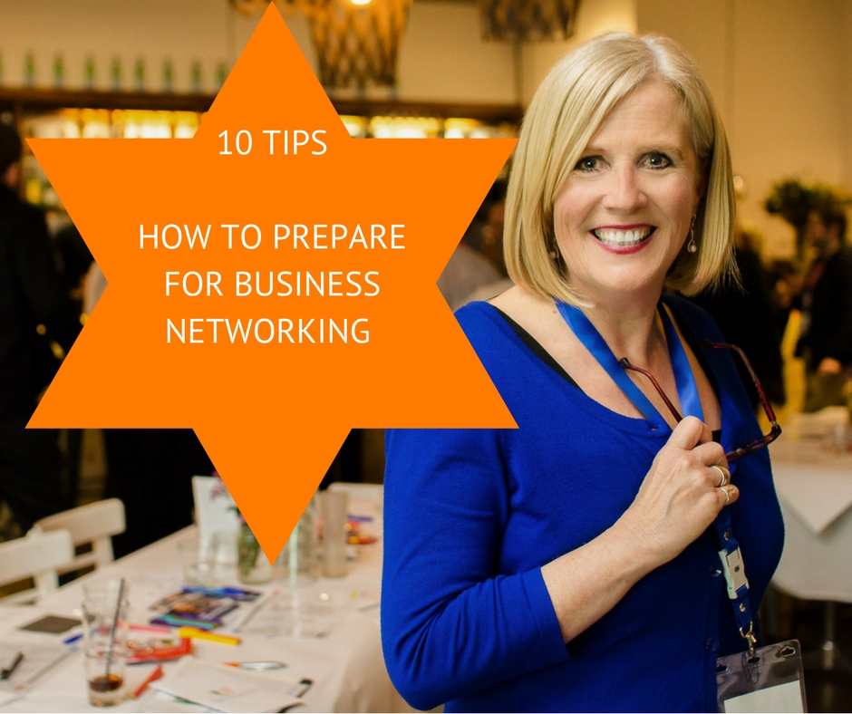 10 TIPSHOW TO PREPAREFOR BUSINESSNETWORKING.jpg