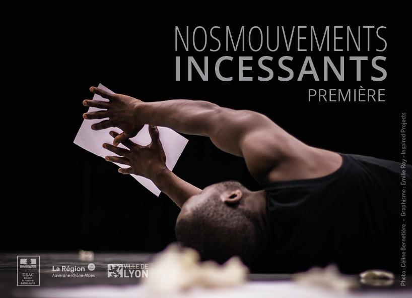 """Crédit photos """"Nos Mouvements Incessants"""" © Céline Bernetière"""