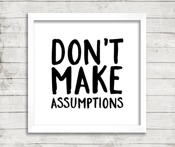 the-four-agreements-do-not-make-assumptions-2