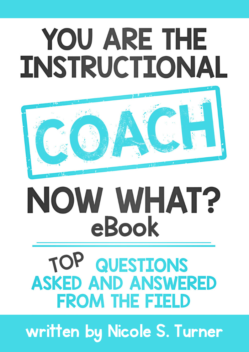ebook 2 You are the Instructional Coach, Now What_ Top 10 Questions eBook.png