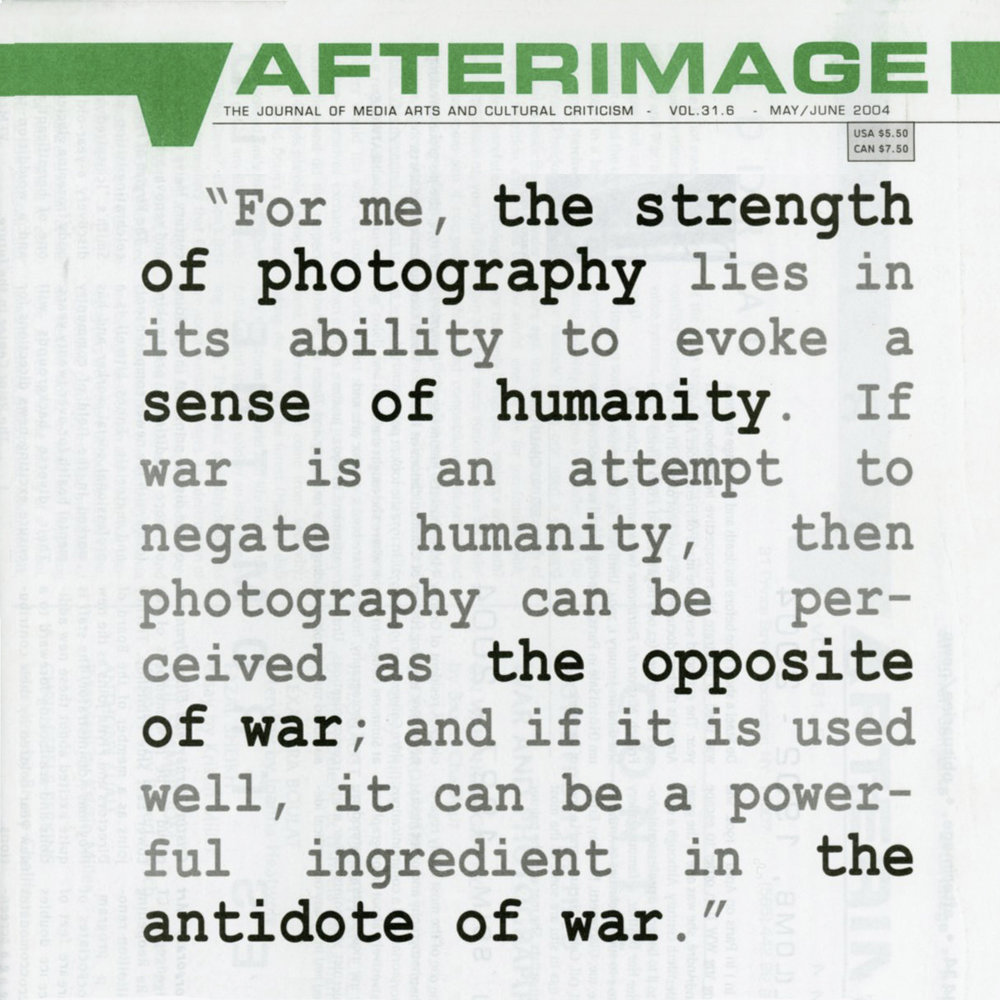 Images Published in Photography Journal   Afterimage: The Journal of Media Arts and Cultural Criticism,  Vol. 31.6, May/June 2004 Images from the  Tears of Stone: World War I Remembered  project, plus an artist's statement
