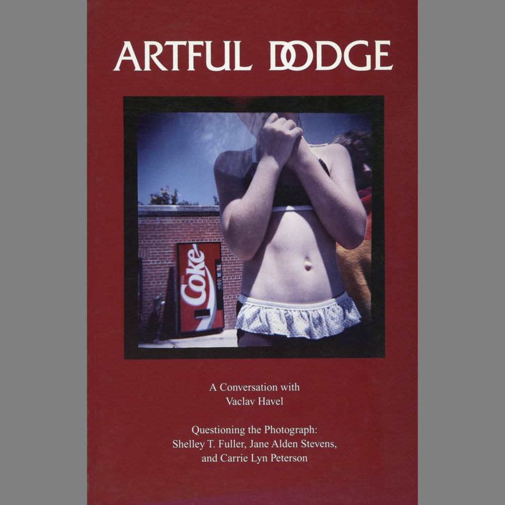 "Article in Literary Magazine   Artful Dodge,  ""Questioning the Photograph"", #26/27, Fall 1994 Critical analysis of the work of the artist, including an artist's statement and portfolio of images"