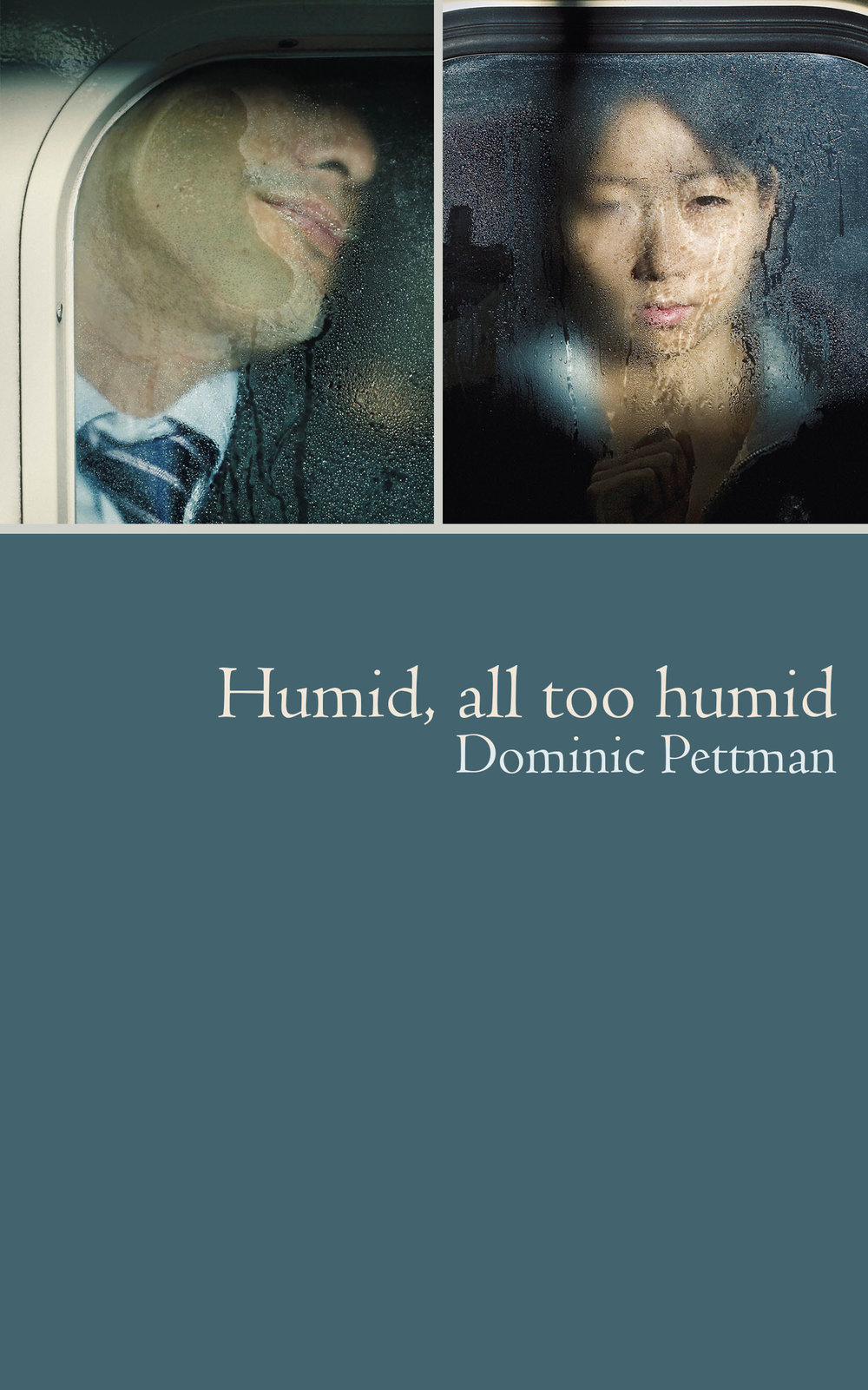 Humid, All Too Humid. [Dominic Pettman.] 2015