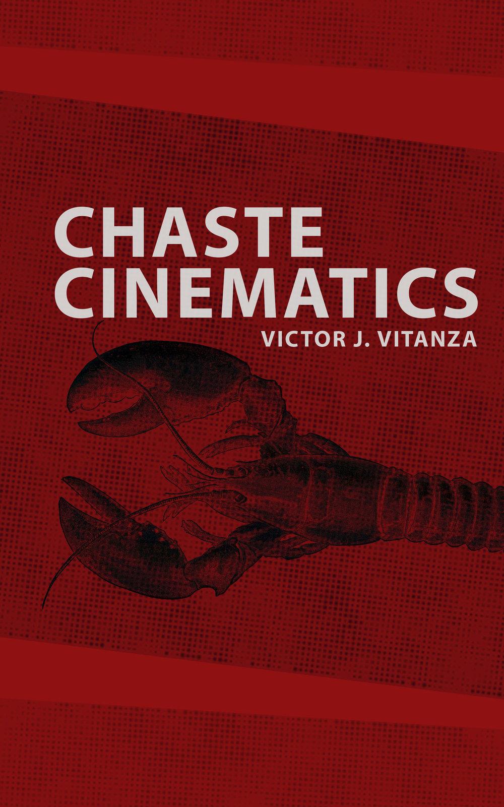 Chaste Cinematics. [Victor Vitanza.] 2015.