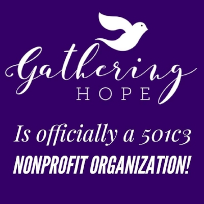 Gathering Hope becomes an official organization!