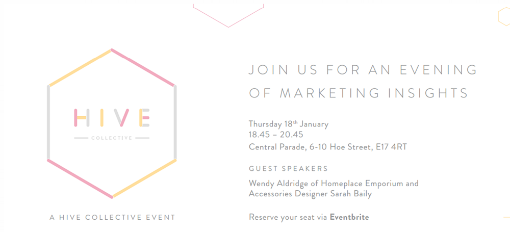 18th Jan 2018: An Evening of Marketing Insights    Join us for an evening of networking and gain marketing insights from guest speakers Wendy Aldridge of  Homeplace  and Accessories Designer  Sarah Baily . Refreshments will be provided. Reserve your place  here .