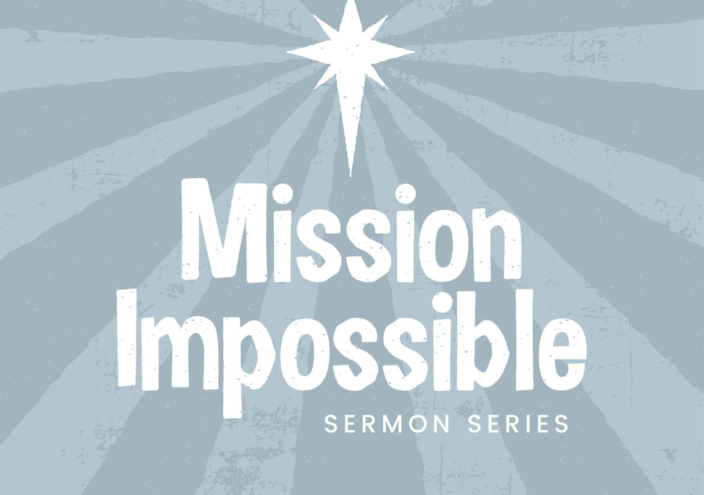 Mission Impossible Sermon Series Image