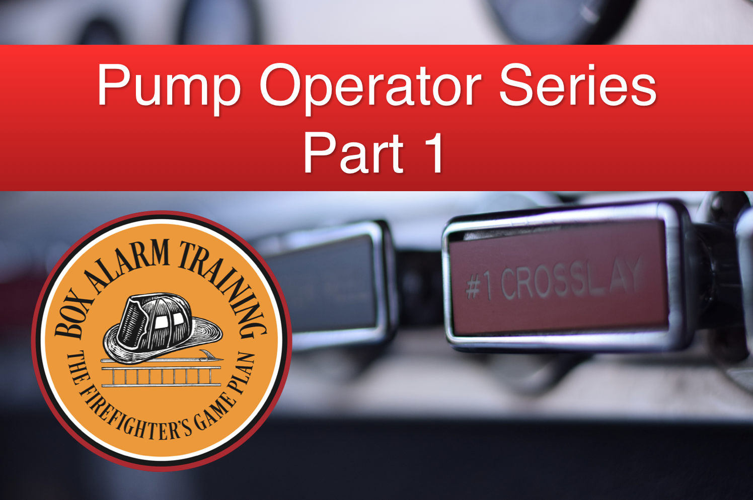 Pump Operator Series - Part 1