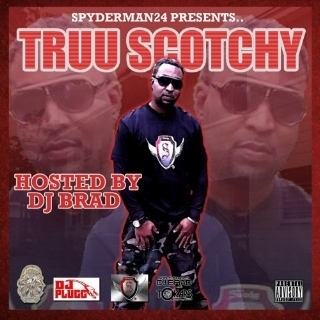 SPYDERMAN24 PRESENTS.. TRUU SCOTCHY (2014)