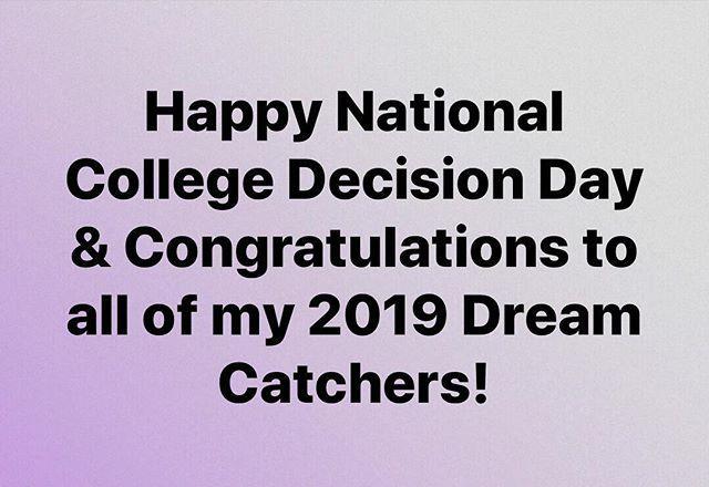 #nationalcollegedecisionday #classof2019 #dreamcatchers