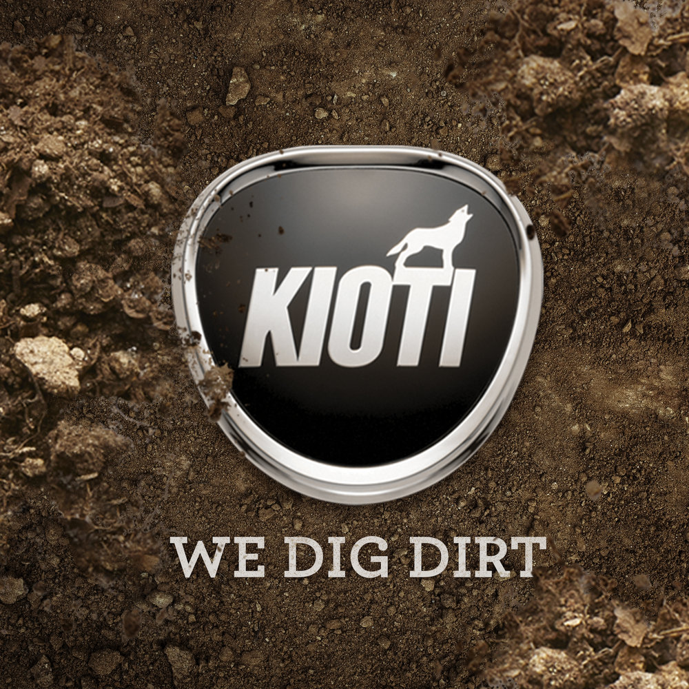 Kioti—We Dig Dirt
