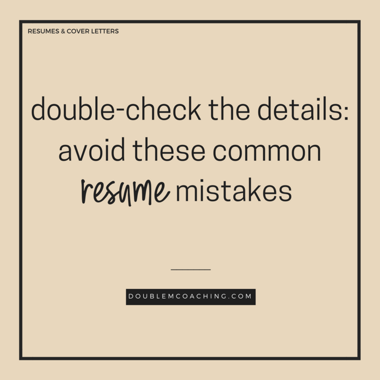 double check the details avoid these common resume mistakes