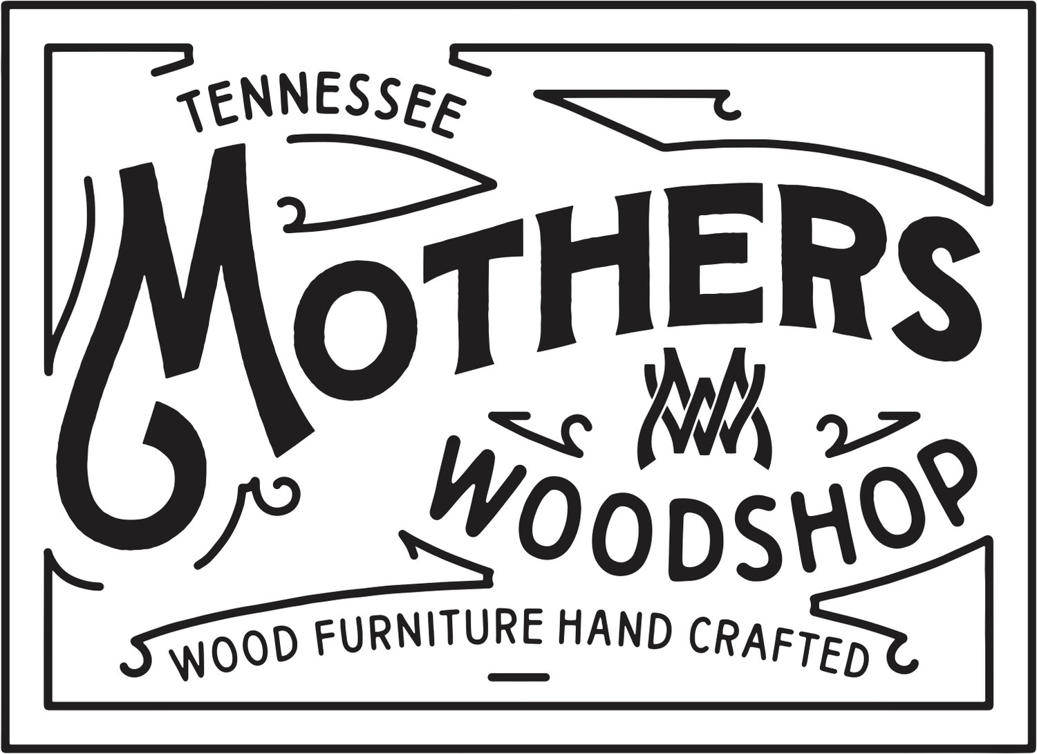 Mothers Woodshop