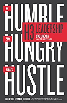 H3 Leadership - Humble, Hungry, Hustle by: Brian Lomenick  Let me just say this Book had my attention from start to finish. Every person in leadership and entrepreneurs should read this book.