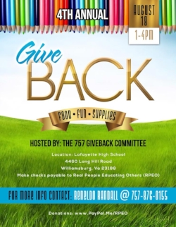 To donate to the 4th annual Back to School Give Away contact Reneldo Randall @ 757-876-0155  Donations:  www.PayPal.Me/RPEO