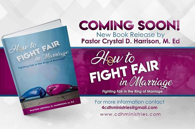 "Pre-order you copy of ""How to Fight Fair"" in Marriage by. Pastor Crystal Harrison today at www.cdhministries.com for $15 . This book isn't just for married couples, anyone who desires to be married can benefit from reading this book! • • #protectyourpurpose⚠️ #Marriage #Relationships #Relationshipgoals"