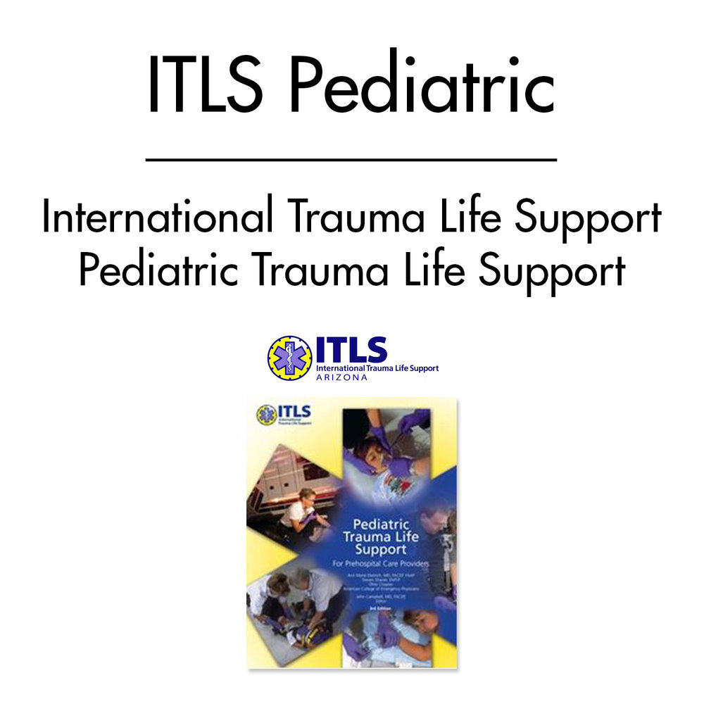 International Trauma Life Support Pediatric (ITLS)