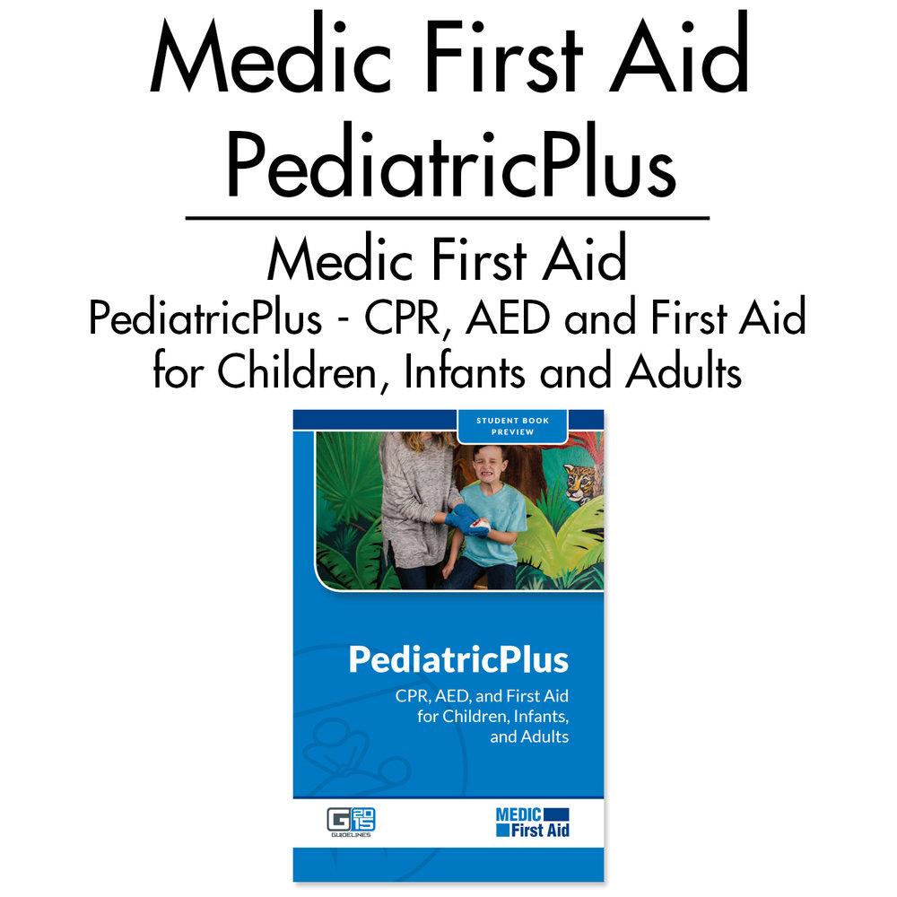 Medic First Aid Pediatricplus Life Safety Training