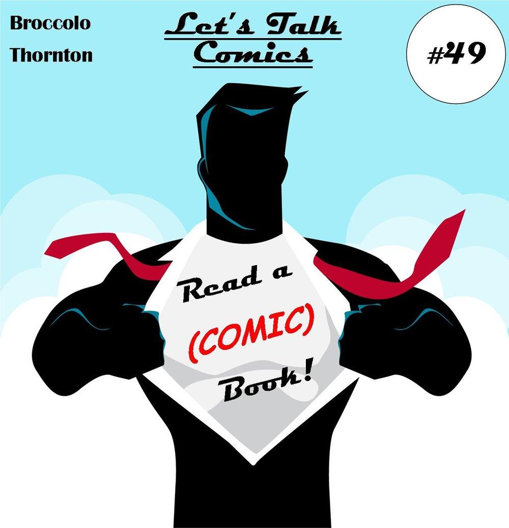 Ep. 49 (Let's Talk Comics).jpg