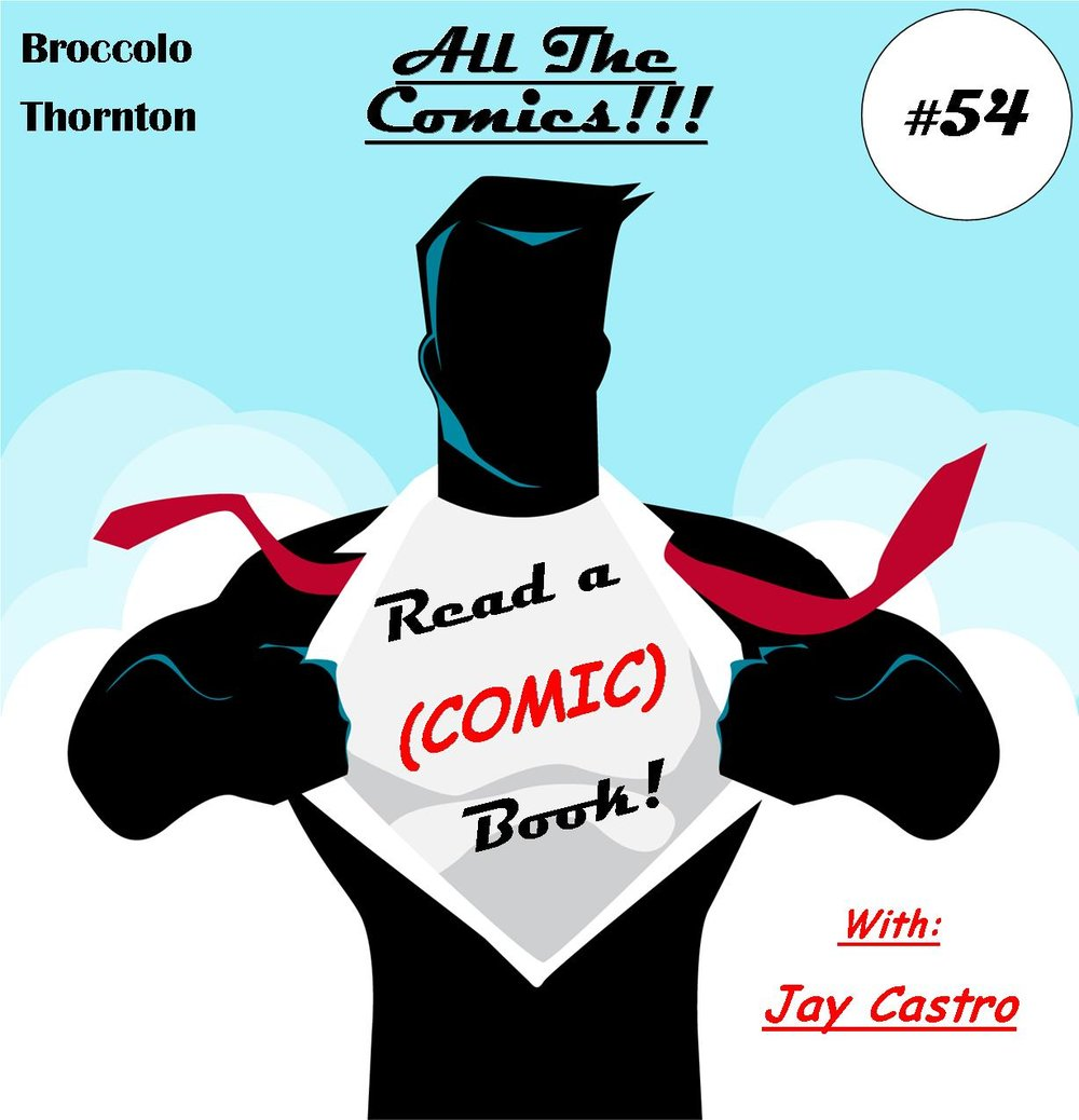 Ep. 54 (ALL THE COMICS!!!).jpg