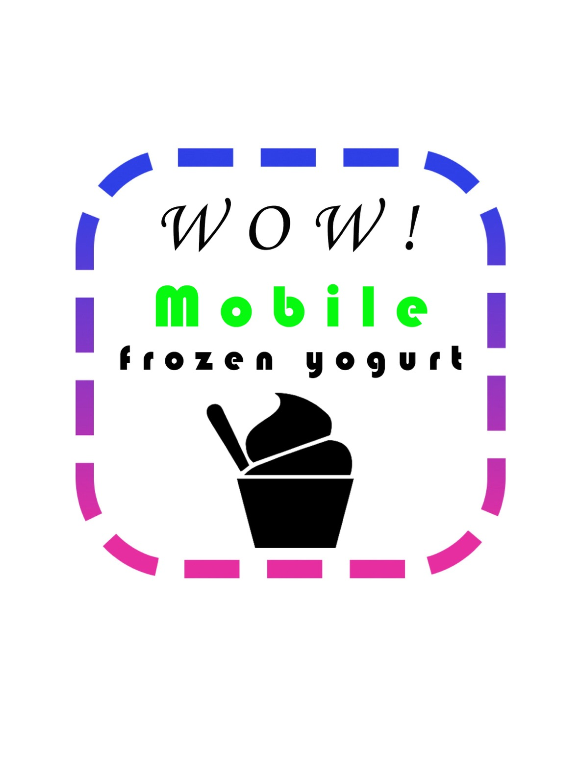 Wow! Mobile Frozen Yogurt!