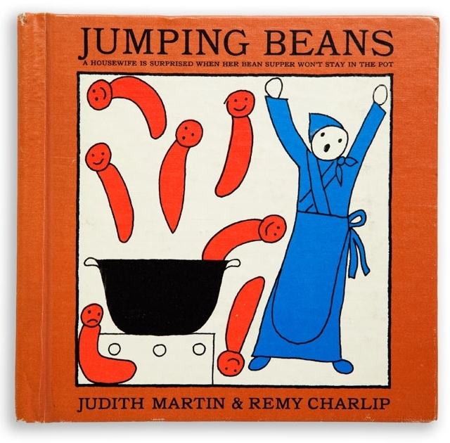 JUMPING BEANS. Text by Remy Charlip and Judith Martin. Illustrated by Remy Charlip. Alfred A Knopf, 1963