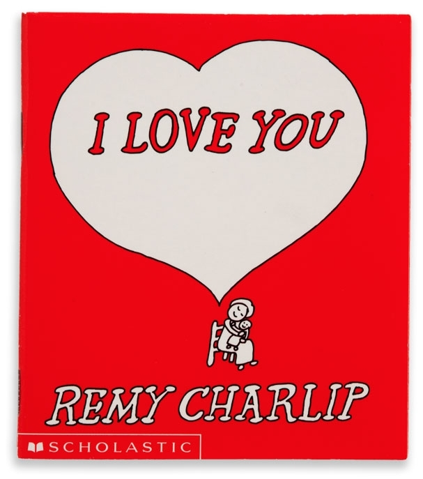 I LOVE YOU. Text and illustrations by Remy Charlip. Avon, 1967; Scholastic Books, 1999