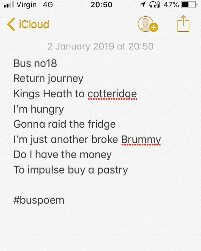 ᴘᴏᴇᴍ ʙʏ @callumjoelrichards  Bus no18 Return journey  Kings Heath to cotteridge I'm hungry  Gonna raid the fridge I'm just another broke Brummy  Do I have the money To impulse buy a pastry  #buspoem  #Buspoetry  ᴍʏ ʜᴀsʜᴛᴀɢs #poemsbycal #calthepoet #callumjoelrichards . . . . . . . . . . . . . . .  ʜᴀsʜᴛᴀɢs #poet #poetry #poem #poetic #instapoetry #instapoet #instapoets #instapoem #instapoems #birminghampoetry #birminghampoet #birminghampoets #writer #writers #writerscommunity #poetrycommunity #poetryporn #poetsofinstagram #poetsoninstagram #poetsofig #poetsonig