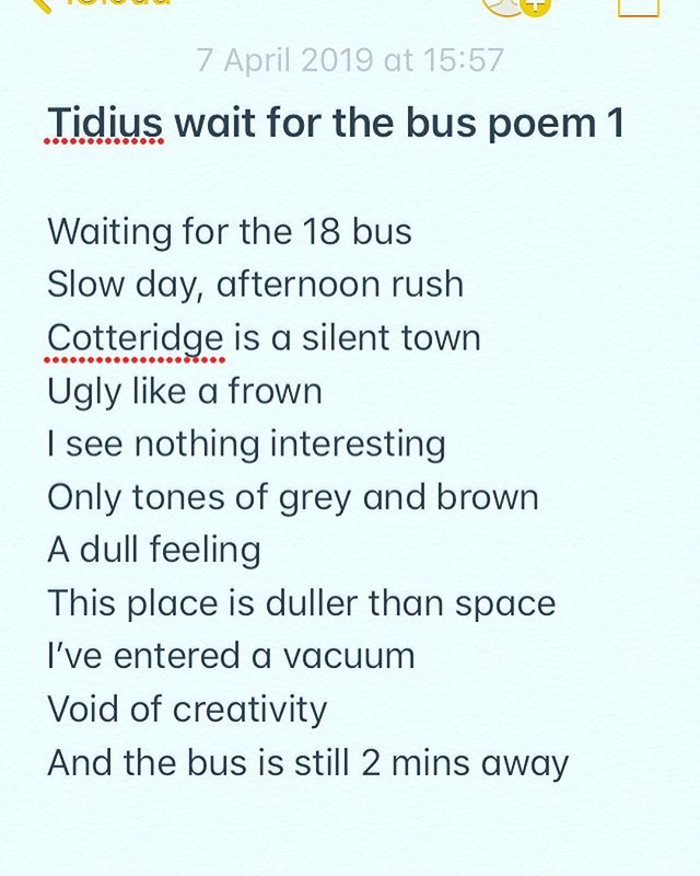 Tidius wait for the bus poem 1 by @callumjoelrichards  Waiting for the 18 bus Slow day, afternoon rush  Cotteridge is a silent town  Ugly like a frown I see nothing interesting  Only tones of grey and brown A dull feeling This place is duller than space I've entered a vacuum Void of creativity  And the bus is still 2 mins away  #buspoem #poem #micropoem #micropoems #poetry #poetrycommunity #poems #poet #poetic #shortpoetry #shortpoem #shortpoems #callumjoelrichards #callumjoelpoetry #writing #writersofinstagram #writingcommunity