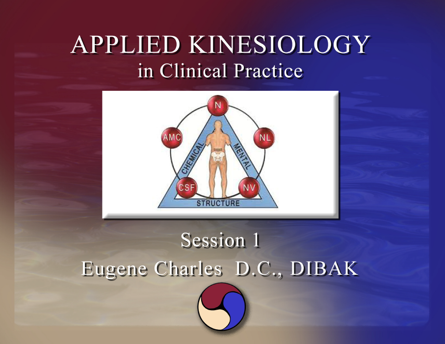 Applied Kinesiology In Clinical Practice The 100 Hour Course 8