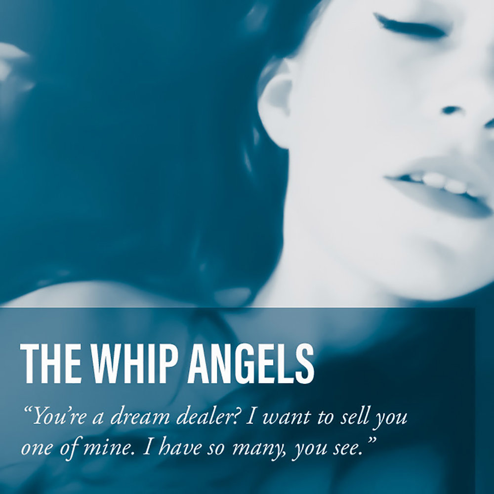 Dream Dealer by The Whip Angels