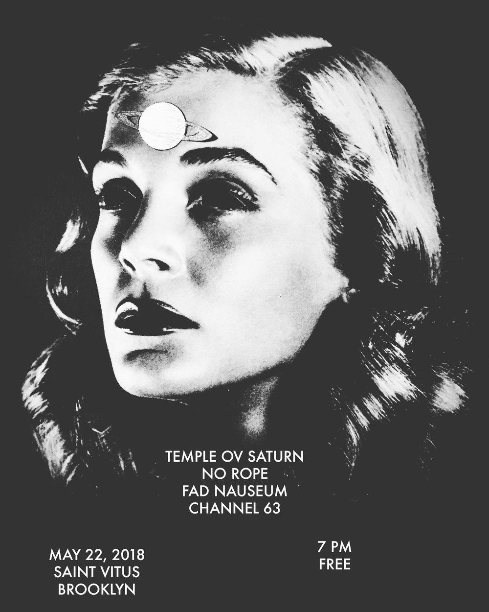 The first Temple ov Saturn show is at Saint Vitus in Brooklyn on May 22.
