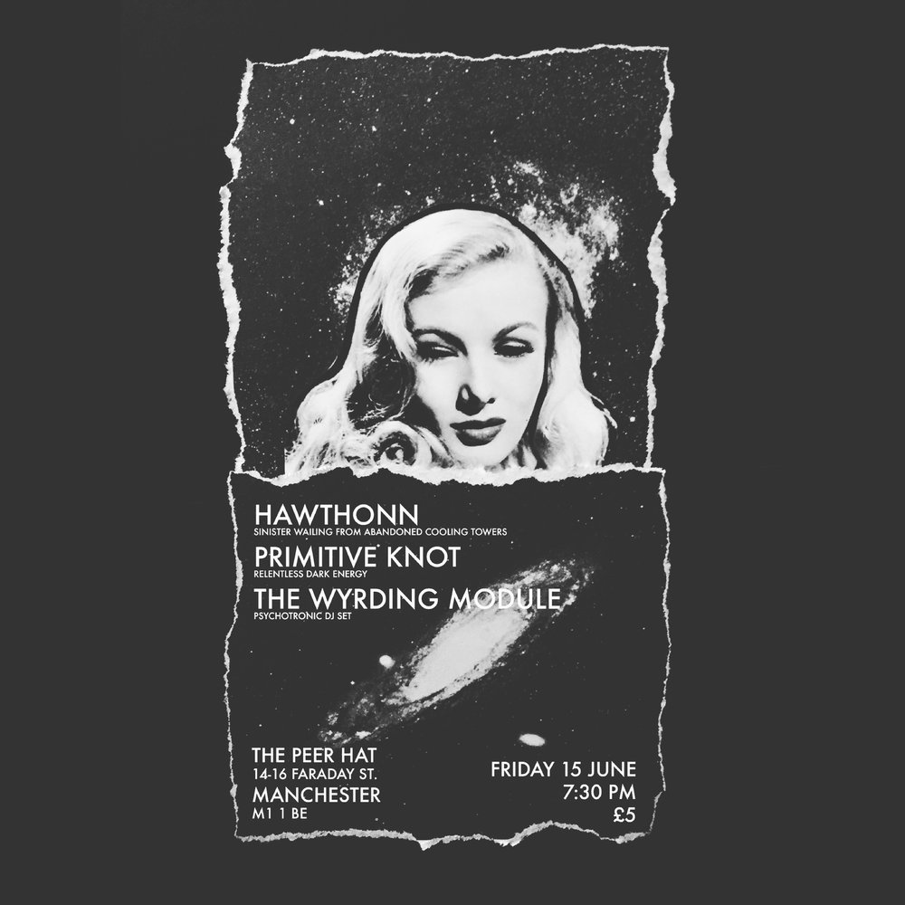 Flyer for Hawthonn / Primitive Knot show in Manchester by Joan Pope (temple ov saturn)