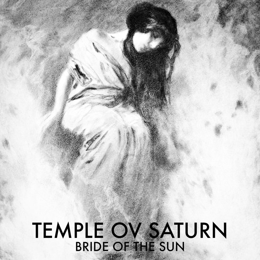 Temple ov Saturn - Bride of the Sun... out now on Bandcamp